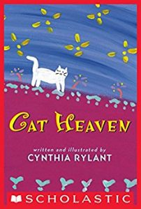 Best childrens books on death and dying Cat Heaven Cynthia Rylant