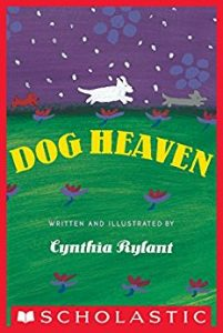 Best childrens books on death and dying Dog Heaven Cynthia Rylant