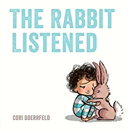 Best childrens books on death and dying The Rabbit Listened