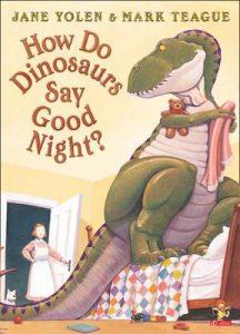 Best Bedtime Books for Kids - How Do Dinosaurs Say Goodnight