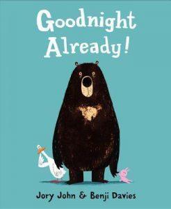 Best bedtime childrens books for kids - Goodnight Already by Jory John