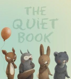 Best books for going to bed - The Quiet Book by Deborah Underwood