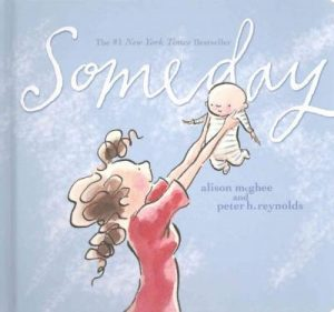 Best books for kids and parents about love - Someday by Alison McGhee