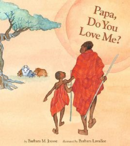 Best kids books about Love - Papa Do You Love Me