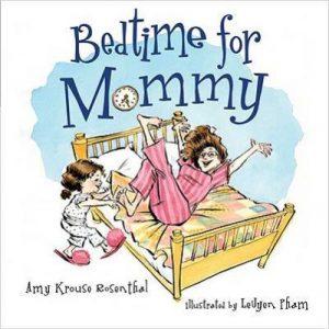 Ten Best Bedtime Books - Goodnight for Mommy by Amy Krouse Rosenthal